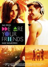 Movie poster We are your friends